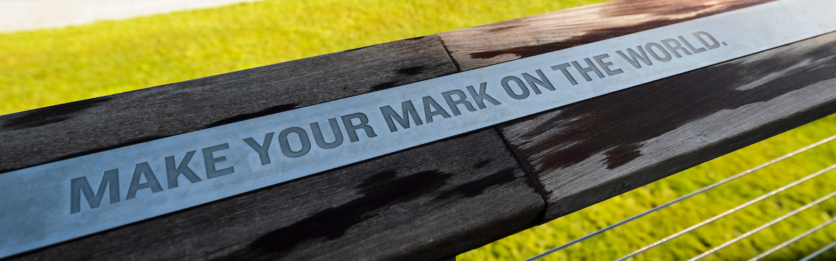 """Make Your Mark on the World"" at Alumni Park"